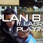 Plan B ft. Labrinth, Playing with Fire #Vidoftheweek
